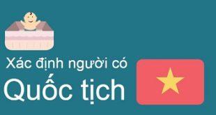 Xác định lại quốc tịch Việt Nam
