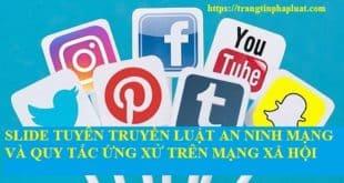 Bài giảng tuyên truyền Luật An ninh mạng và Bộ quy tắc ứng xử trên môi trường mạng xã hội