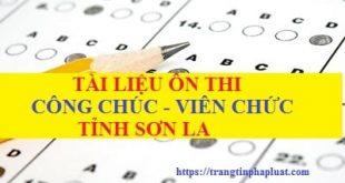 Tài liệu ôn thi công chức tỉnh Sơn La năm 2020