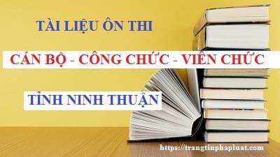 Tài liệu ôn thi nâng ngạch viên chức lên chuyên viên chính tỉnh Ninh Thuận