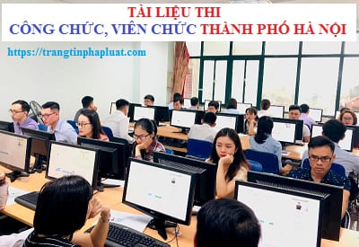 Tài liệu ôn thi viên chức thuộc Sở TNMT thành phố Hà Nội