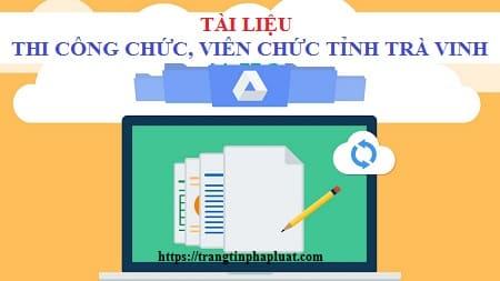 Tài liệu ôn thi công chức hành chính tỉnh Trà Vinh 2020