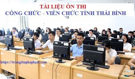 Tài liệu ôn thi công chức hành chính tỉnh Thái Bình năm 2021